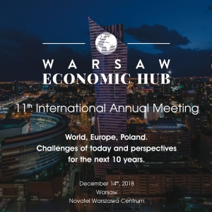 Invitation to the 11th edition of the Warsaw Economic Hub International Annual Meeting